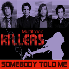 The Killers Somebody Told Me cover